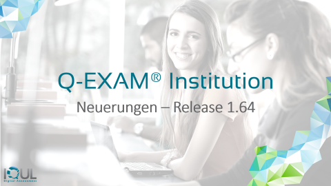 Q-Exam Institution - Release 1.64, April 2020